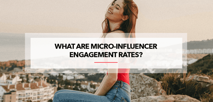 micro influencer engagement rates