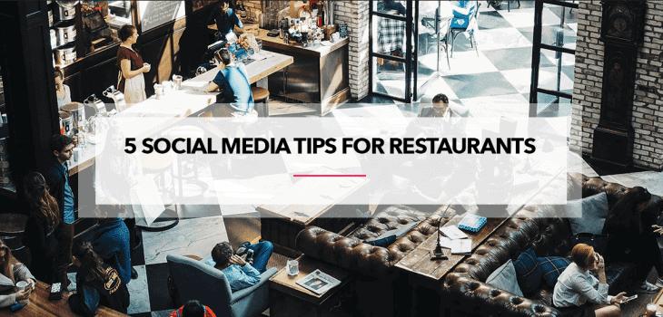5 Social Media Tips for Restaurants
