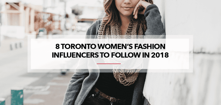 8 Toronto Women's Fashion Influencers