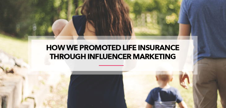 Life Insurance Through Influencer Marketing