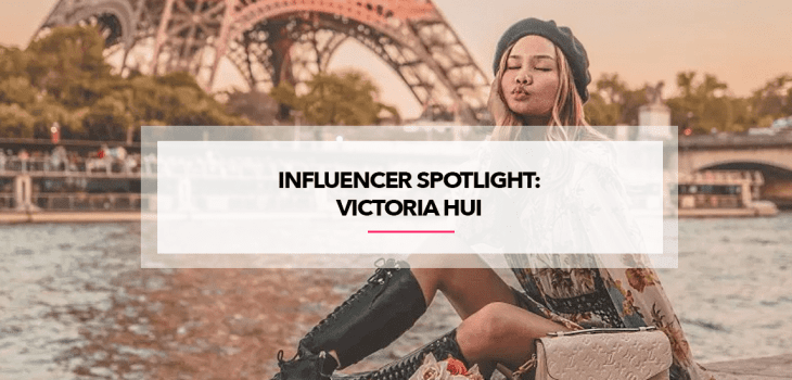Influencer Spotlight: Victoria Hui