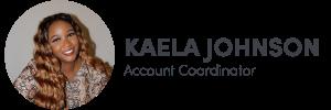 Photo of Kaela Johnson on left, Account Coordinator of The Influence Agency