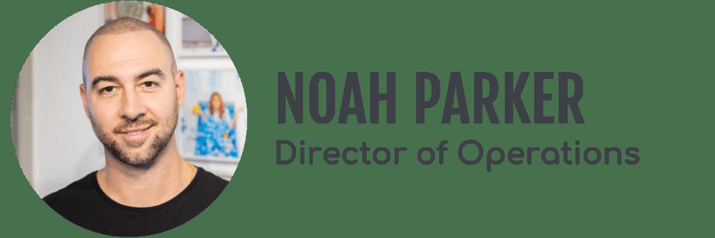 Noah Parker, Director of Operations