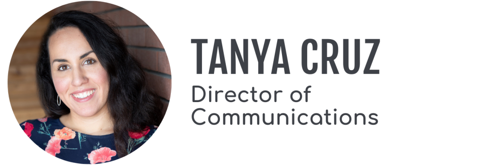 Tanya Cruz, Director of Communications