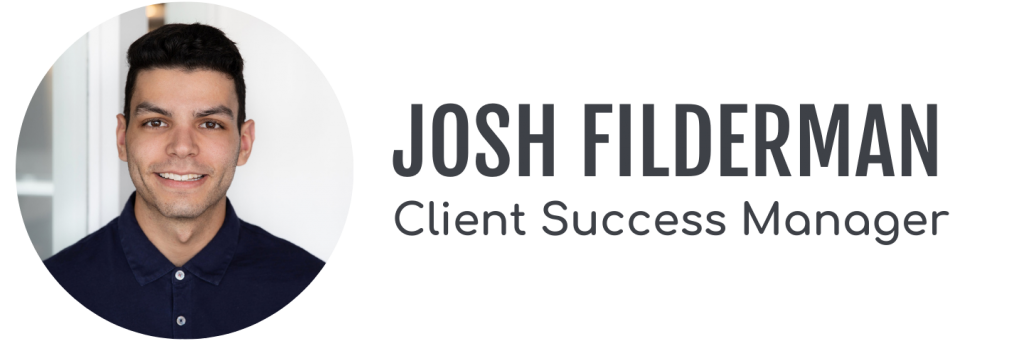 Josh Filderman, Client Success Manager