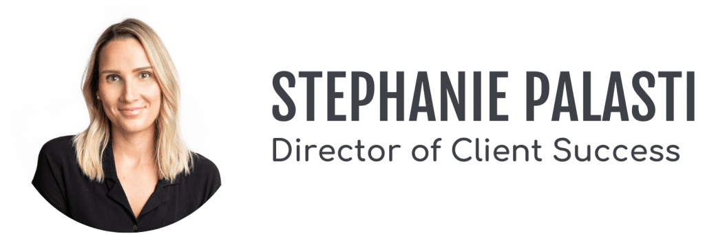 Stephani Palasti, Director of Client Success
