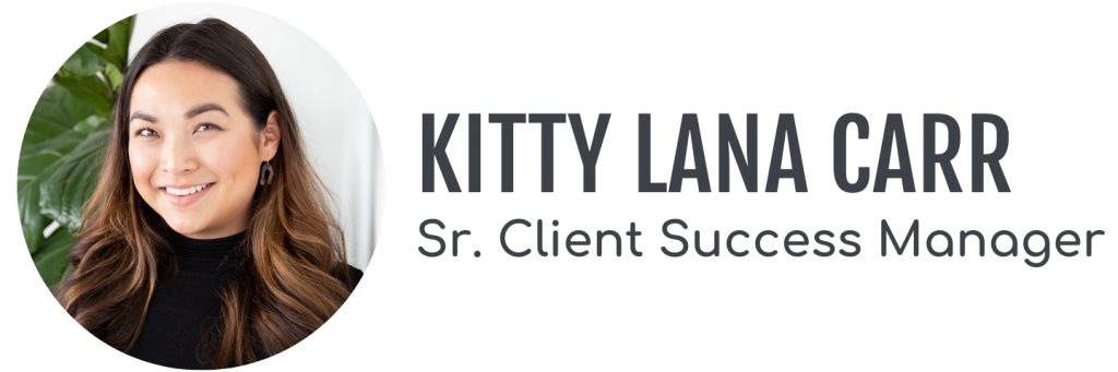 Kitty Lana Carr, Senior Client Success Manager