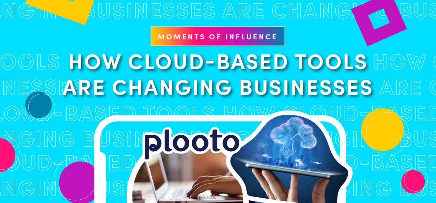 How cloud-based tools are changing businesses with Plooto