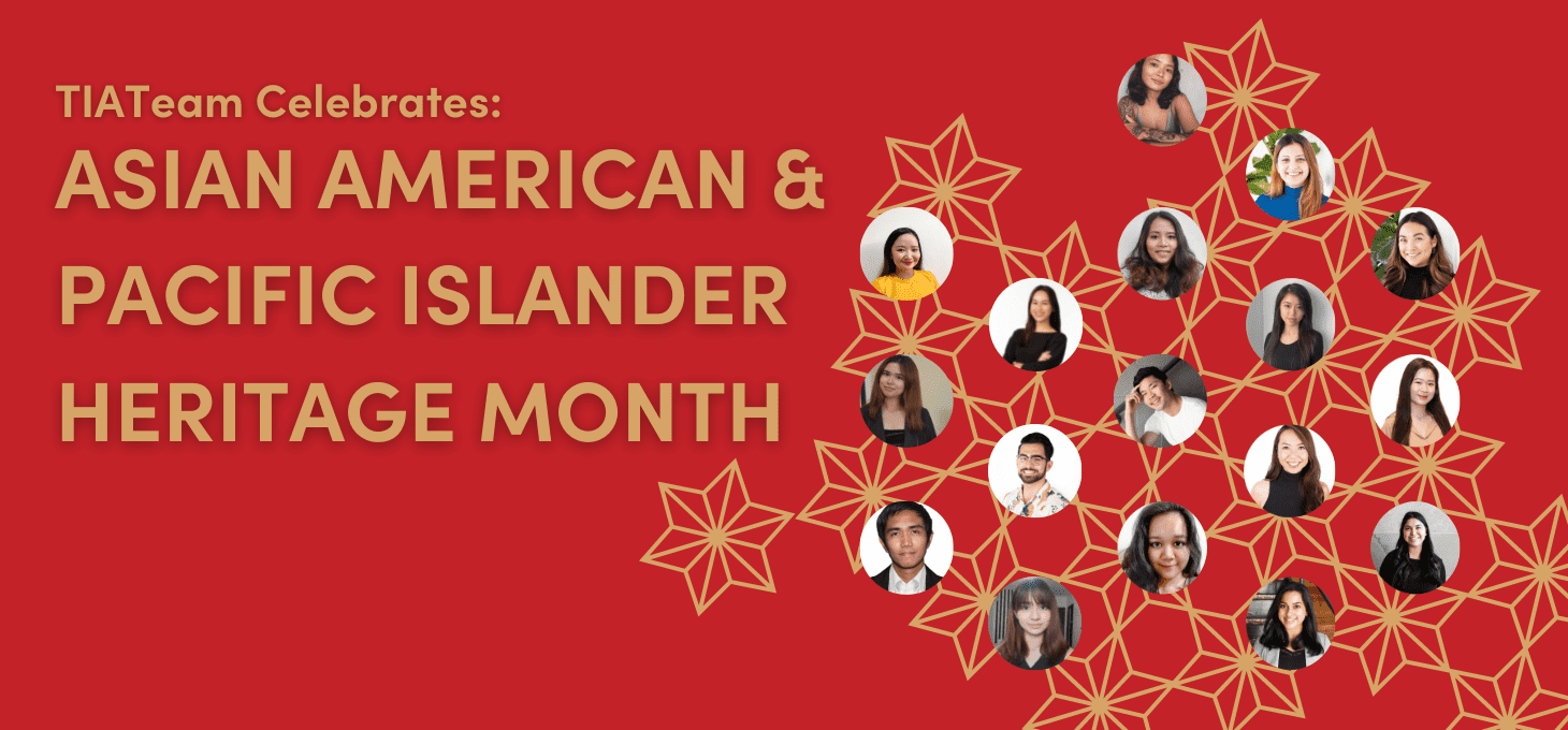 Red background image with text that reads TIATeam Celebrates: AAPI Heritage Month, with a gold star pattern, and 17 team member photos.
