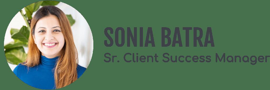Sonia Batra, Senior Client Success Manager