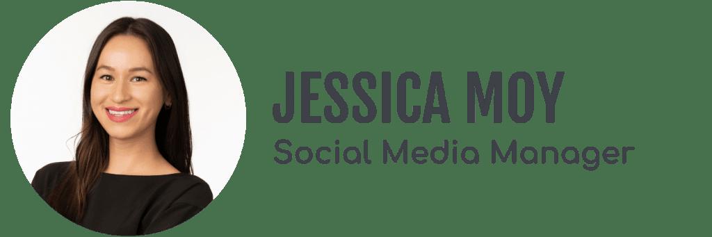 Jessica Moy, Social Media Manager